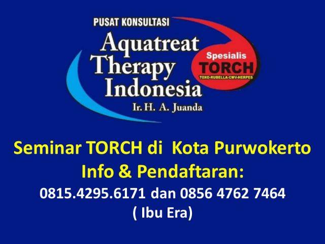 Seminar TORCH di Purwokerto